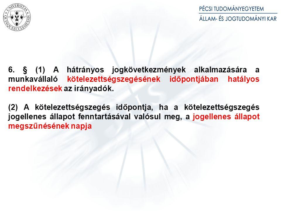 3. § (1) Az Mt. 38. § (2) bekezdését abban az esetben kell alkalmazni, ha a gazdasági egység átvételére 2012. július 15. napját követően kerül sor. [munkavállalók tájékoztatása]